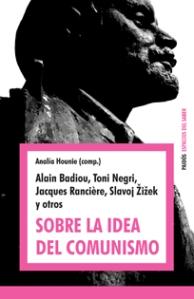 Sobre la idea del comunismo (ed. Paidos)