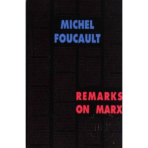 Foucault, Remarks on Marx: Conversations with Duccio Trombardori