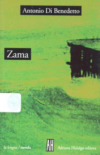 Antonio Di Benedetto, Zama